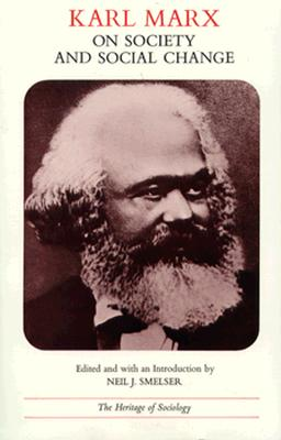 Karl Marx on Society and Social Change By Marx, Karl
