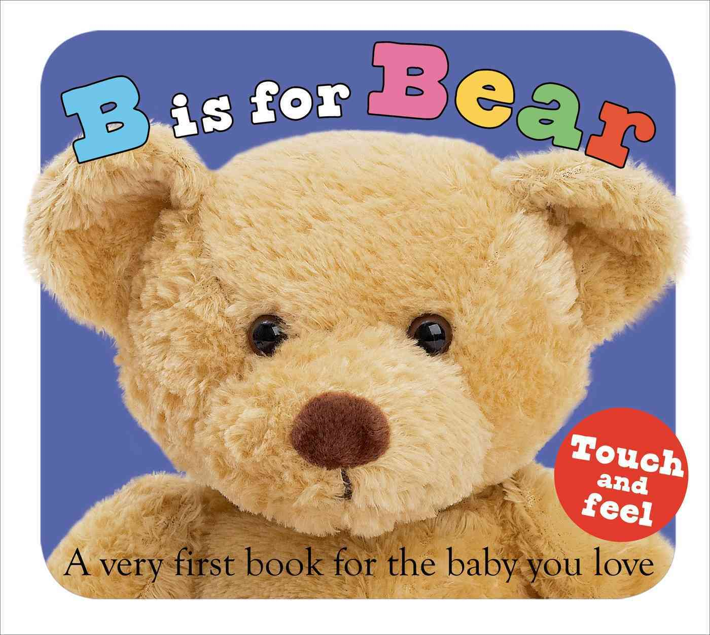 B Is for Bear By Priddy, Roger
